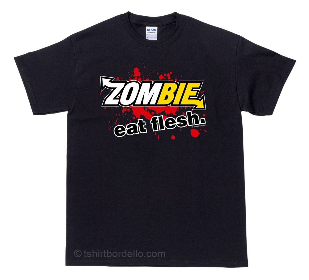 Zombie Eat Flesh Funny T Shirt Black SM 4XL | eBay