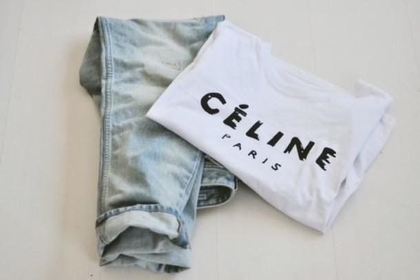t-shirt celine celine jeans shirt paris white black writing pants celine paris shirt acid wash ripped blouse t-shirt t-shirt indie dope instagram kylie jenner floral t shirt