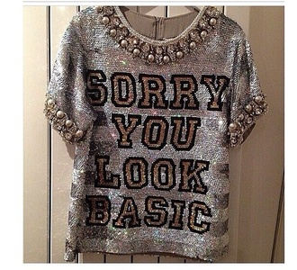 top sorry you look basic shirt silver sparkle jeweled pearls black white