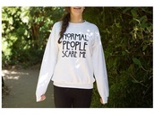 sweater,normal people scare me,sweatshirt,love more,white dress,white,american horror story,tv show american horror story,black,black text,sports sweater