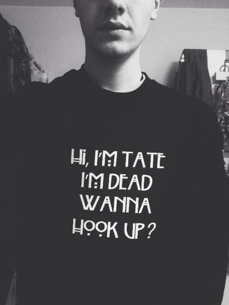 Hi i tate i dead wanna hook up hoodie Wanna hook up memes