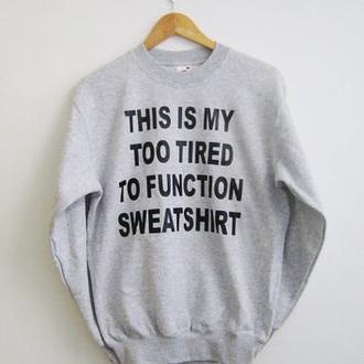 sweater sweatshirt grey saying