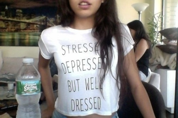 shirt white black t-shirt crop tops crop tops stressed depressed but well dressed stressed tumblr tumblr quote on it bag white t-shirt stressed depressed but well dressed too
