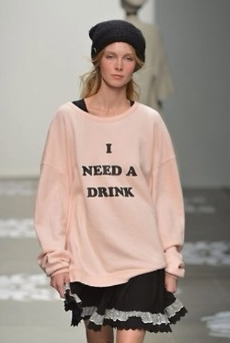 sweater drink baby pink pink jumper top peach pink drinking letters cool need a drink tumblr i need a drink vintage pink sweater vintage sweater fashion rihanna zendaya fashion toast fashion vibe selena gomez ariana grande beyonce instagram
