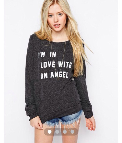 sweater i'm in love with an angel grey sweater love quotes