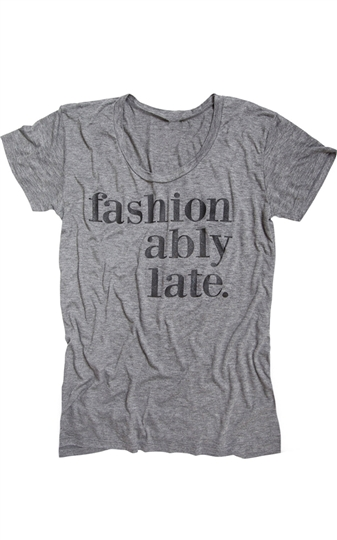 Fashionably Late Tee- Eco Grey
