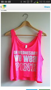 shirt,pink,top,love,wednesday,mean girls,on wednesdays we wear pink,meangirls,crop tops,tank top