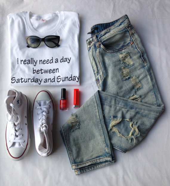 I Really Need A Day Between Saturday and Sunday T-shirt Tumblr shirt