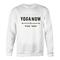 Yoga now sweatshirt - teenamycs
