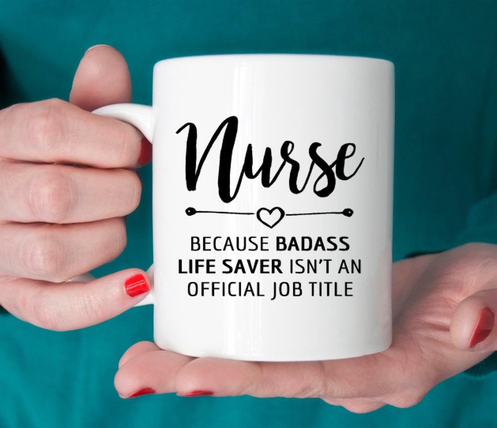 Gift for nurse, Nurse mug, Badass lifesaver official job title, nurse gift ideas, graduation (M263)