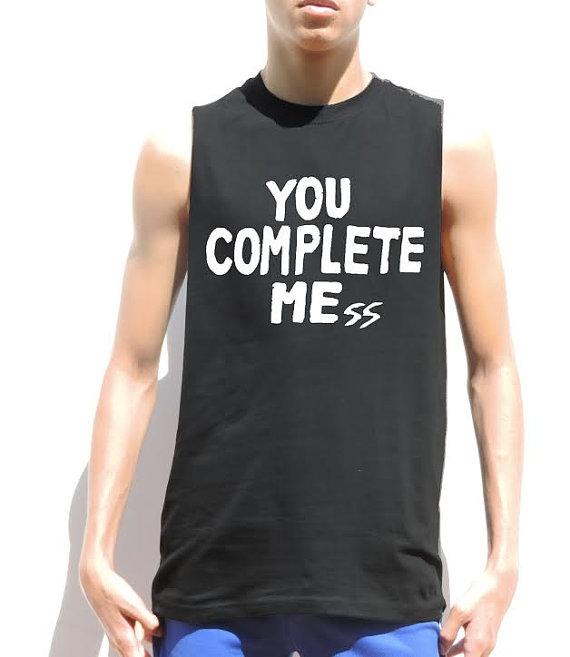 You Complete Mess Sleeveless Shirt Cut Off Shirt Luke