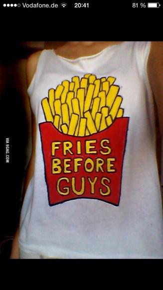 yellow guys tank top fries before fries before guys t-shirt