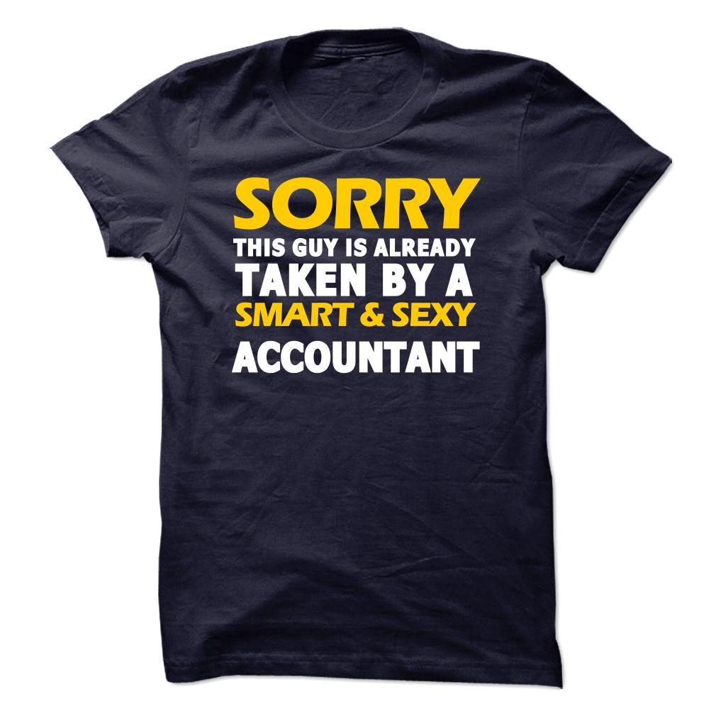Taken By An Accountant T-Shirt & Hoodie
