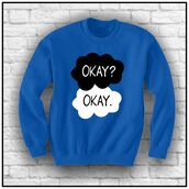 sweatshirt,the fault in our stars,t-shirt,trendy,sweat the style,quote on it,hazel grace,augustus waters,blue