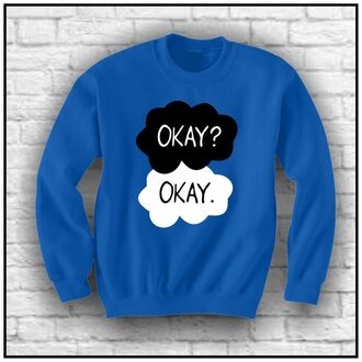 t-shirt quote on it sweater trendy the fault in our stars sweat the style hazel grace augustus waters blue
