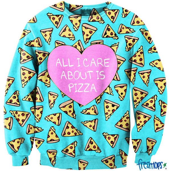 All I Care about it Pizza CrewNeck - Polyvore