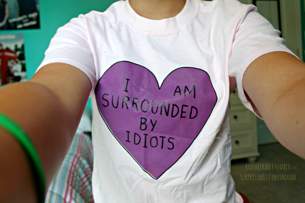 shirt surrounded idiots tumblr purple heart sass