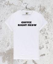 top,coffeerightmeow,coffeerightmeowshirt,coffeerightmeowtshirt,coffee,coffeeshirt,coffeetshirt,shirt,t-shirt,tumblrshirt,tumblrtshirt,tank top,tanktop top white