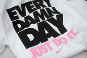 t-shirt,nike,every damn day,just do it,workout,shirt,fitness,pink,black,white,nike every day,nikeshirt,pink dress,sweater,gym clothes,athletic,girly,gym