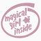 """""""magical girl inside"""