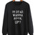 I'm Dead Wanna Hook Up Quotes Sweater Funny Sweatshirt Cute Tees