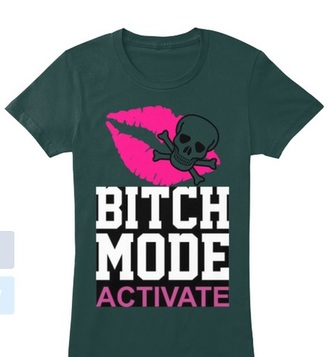 t-shirt bitch mode bitch hipster teens fun girls hot trendy fashion