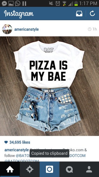 pizza bae babe food white shirt basic dope ish cool batoko www.batoko.com
