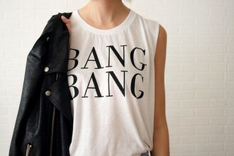 t-shirt top sleeveless white quote on it bang bang tank top bang