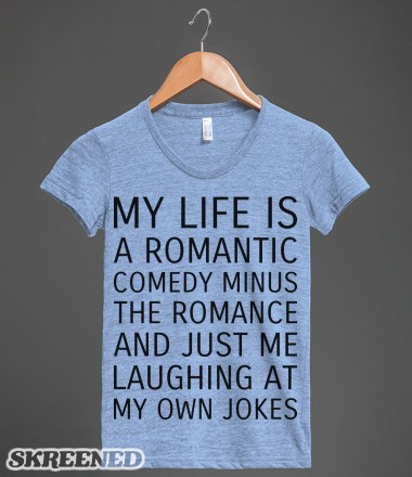 My Life is a Romantic Comedy | Athletic T-shirt | Skreened