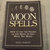 Moon Spells, Easy Step By Step Book On Spells