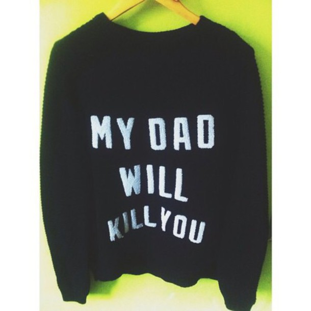 sweater style lush quote on it
