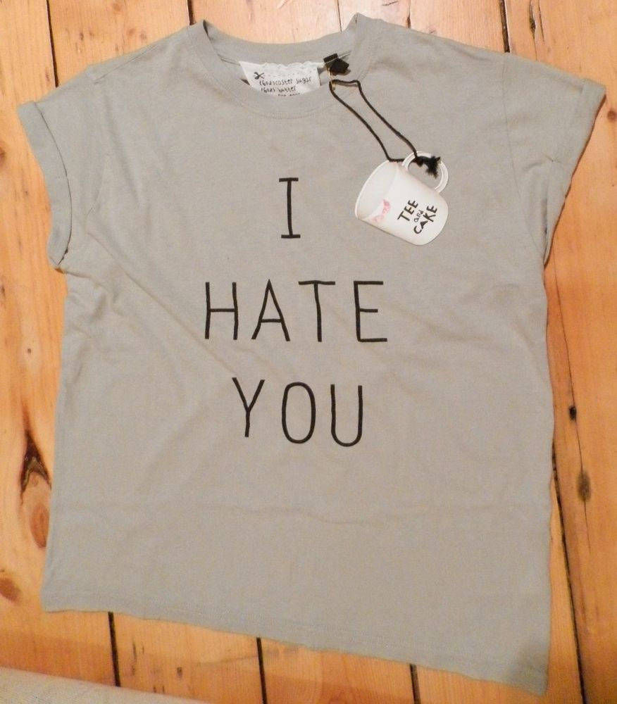 TOPSHOP Tee and Cake Brand I Hate You T Shirt Grey 10 | eBay