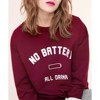sweater quote on it winter outfits hipster hippie fashion oversized sweater casual dope swag stylish tumblr urban trendy cool girly girl girly wishlist burgundy sweatshirt long sleeves comfy style fall outfits funny mns burgundy sweater