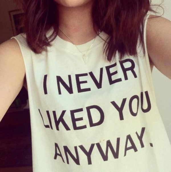 New Hm I Never Liked You Anyway Drop Side Long Vest Top T Shirt 10