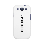 phone cover,white phone cases,galaxy s3 cases,trendy phone case,honey,uh,huh