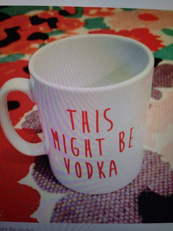 jewels mug vodka tumblr quote mug