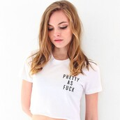 top,nyct clothing,crop tops,pretty as fuck,graphic crop tops,graphic tee,t-shirt