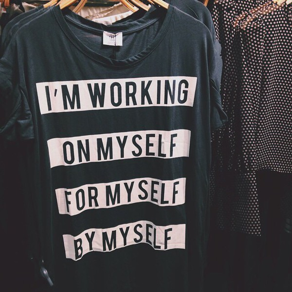 t-shirt t-shirt grey t-shirt grey shirt inspiring shirt black and white top clothes graphic tee long sleeve shirt sweater aesthetic aesthetic quote grey me myself tumblr cute t-shirt style