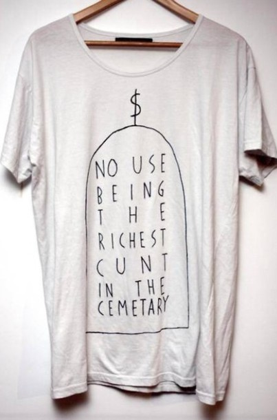 t-shirt money suit death haters cunt graveyard grunge soft grunge greed white lonely girl lonely lonely hearts club tour lana del rey sex bodysuit money t-shirt girl single dollar button down