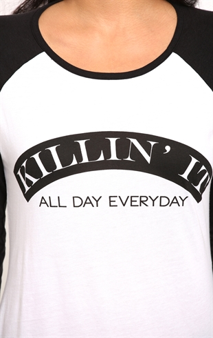 Raglan tee with killin it all day everyday screen mobile