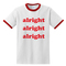 Ootheday.com alright t-shirt shuts down the new season with the latest trends…