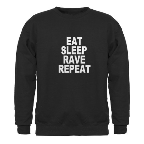 Eat Sleep Rave Repeat Sweater by lalalandshirts