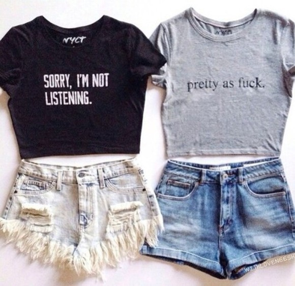top grey t-shirt grey black grau grey crop tops text text top streetstyle cool girl style shirt words on shirt quote on it t-shirt shorts denim shorts sorry im not listening pretty as fuck quote on it denim crewneck quote on it grunge sorry i'm not listening
