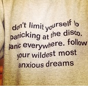 quote on it,panic! at the disco,jumper,sweater,sweatshirt