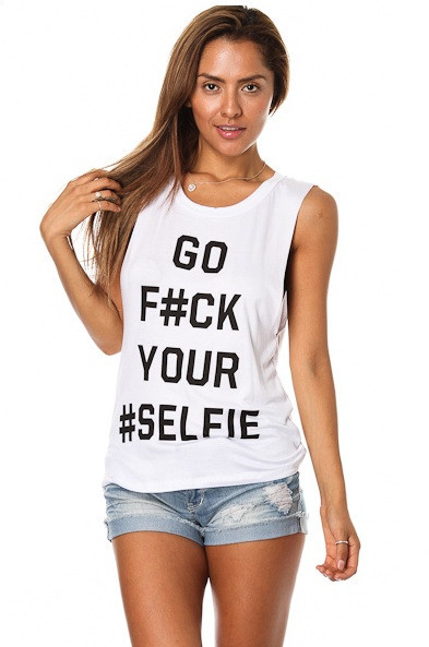 """go f#ck your selfie"" muscle tank top – glamzelle"
