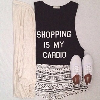 shorts shirt shoes shopping is my cardio black crop tops top shopping graphic tee blouse cardio cardigan t-shirt sweater tribal pattern white shoes beige nude white colorful style pants tshirt.