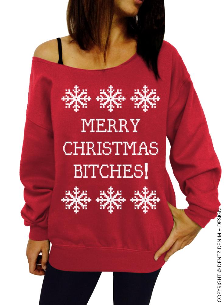 baby guter Verkauf letzte auswahl von 2019 Merry Christmas Bitches – Slouchy Oversized Sweatshirt