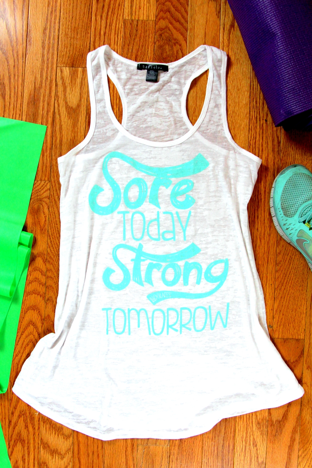 oGorgeous Gym Boutique - Sore Today Strong Tomorrow Light Tank