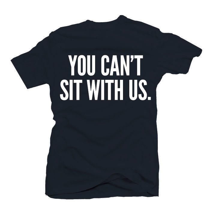 You Can'T Sit with US T Shirt Mean Girls Shirt | eBay