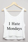 I hate mondays cropped tank £12.99   free uk delivery   10% off